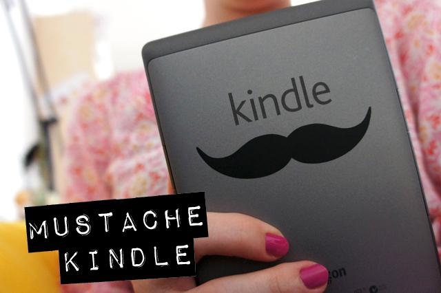 Mustache Kindle