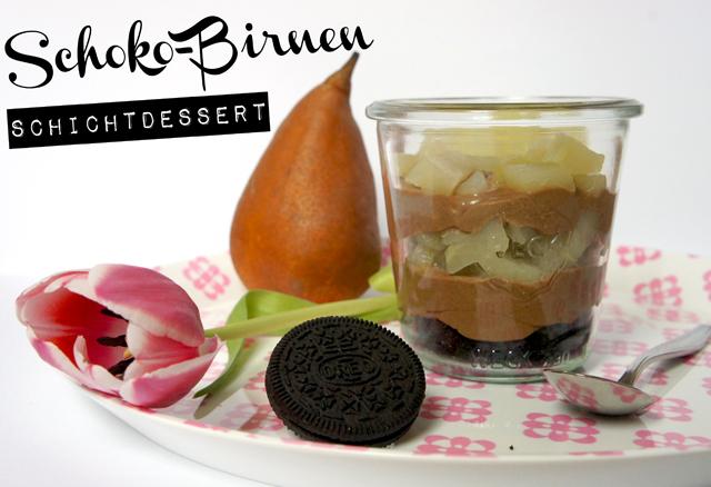 Schoko Birnen Schicht Dessert