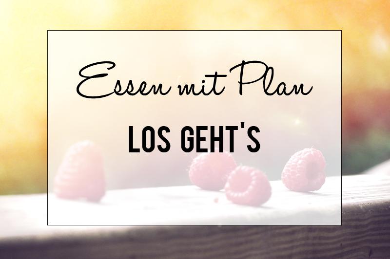Essen mit Plan - Startschuss