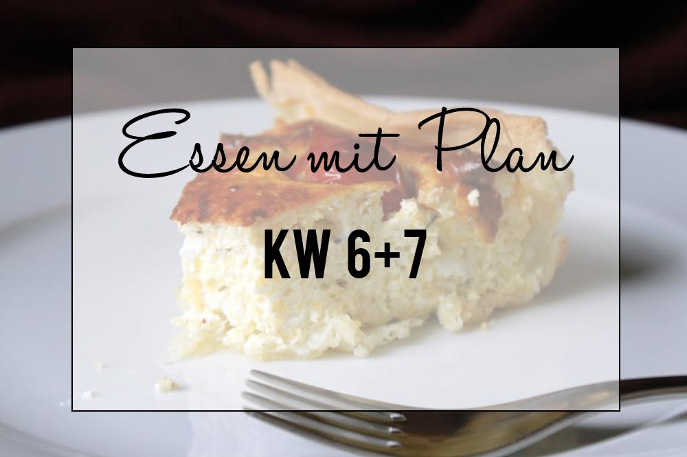 Essen mit Plan KW 6 & 7