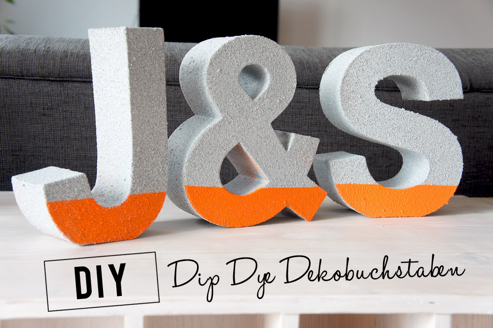 diy dip dye dekobuchstaben orangenmond. Black Bedroom Furniture Sets. Home Design Ideas