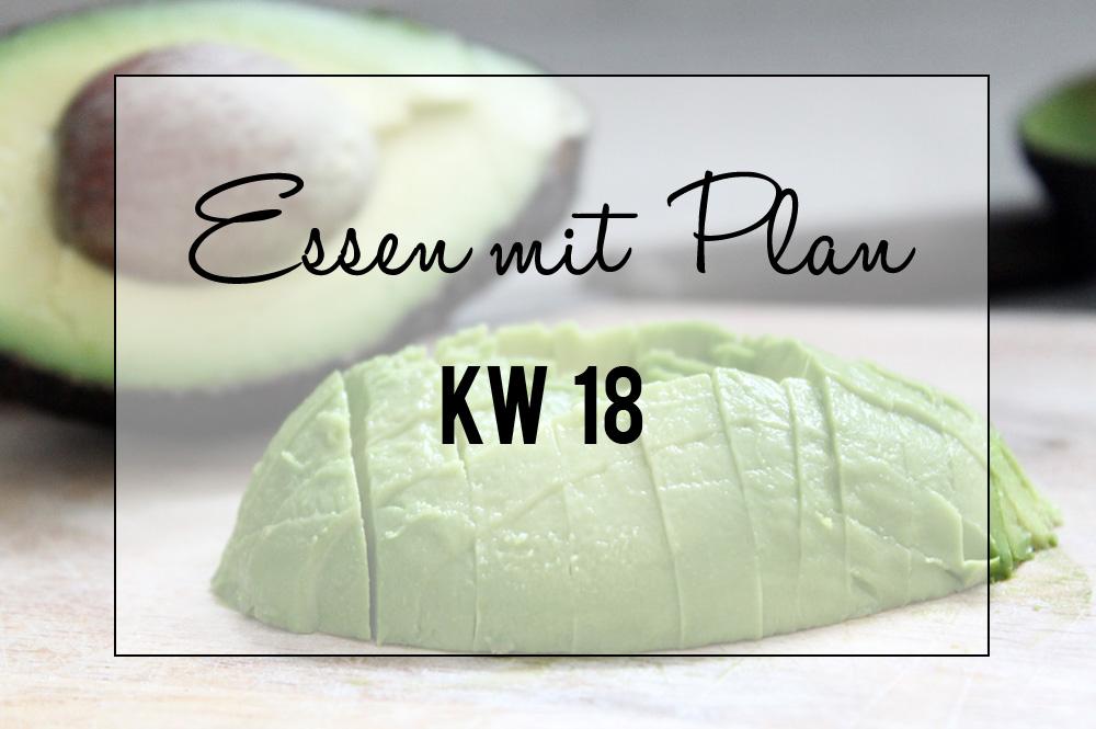 Essen mit Plan - KW 18